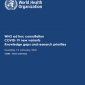 WHO ad hoc consultation: COVID-19 new variants – knowledge gaps and research priorities