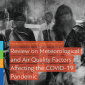 WMO report examines meteorological and air quality factors and COVID-19